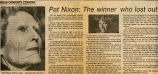 Pat Nixon: the winner who lost out