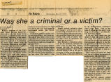 Was she a criminal or a victim?