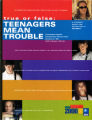 True or false: teenagers mean trouble
